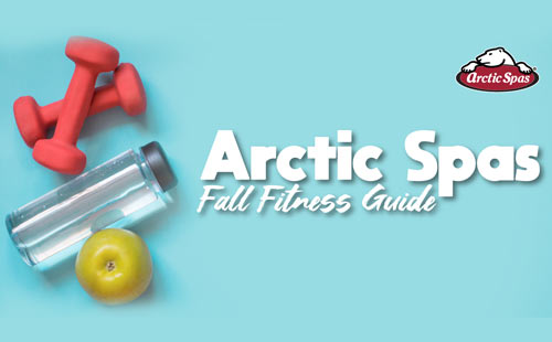 9 hot tub exercises: arctic spas fall fitness guide